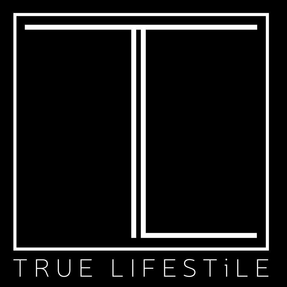 TRUE LIFESTILE